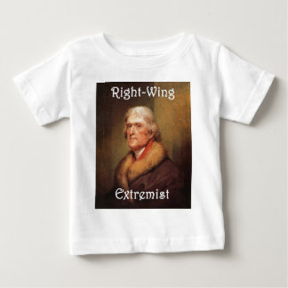 thomas jefferson right-wing rightwing extremist baby T-Shirt