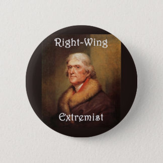 thomas jefferson right-wing rightwing extremist button