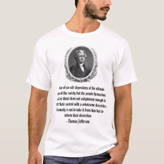 Thomas Jefferson, sé de ningún almacén seguro… Playera