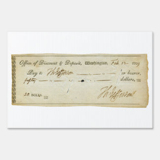 Thomas Jefferson Signature on Bank Check 1809 Lawn Sign