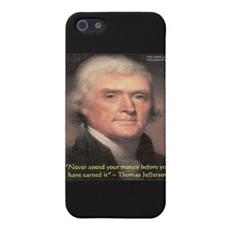 "Thomas Jefferson ""Spending Money"" Wisdom Gifts iPhone SE/5/5s Cover"