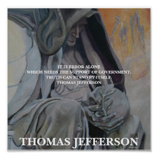 Thomas Jefferson -  Truth Poster