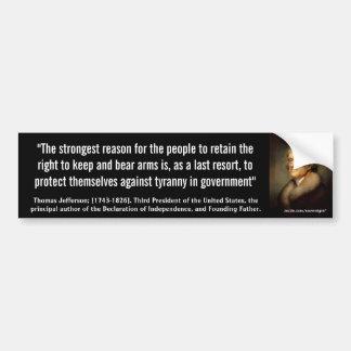 """THOMAS JEFFERSON """"Tyranny In Government"""" Quote Bumper Stickers"""
