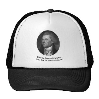 Thomas Jefferson with quote Trucker Hat