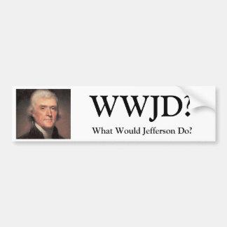 ¿Thomas Jefferson, WWJD? ¿, Qué Jefferson haría? Pegatina Para Auto