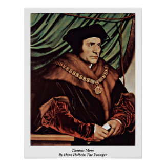 Thomas More By Hans Holbein The Younger Poster