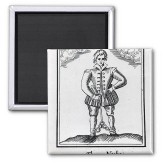 Thomas Nashe , from a pamphlet, pub. in 1597 Fridge Magnet