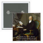 """Thomas Paine """"My Brethren"""" Quote Gifts & Cards 2 Inch Square Button"""