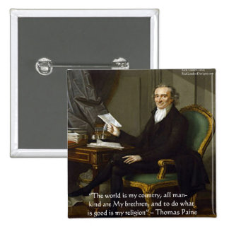"""Thomas Paine """"My Brethren"""" Quote Gifts & Cards Pin"""