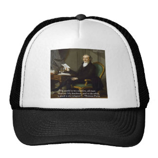 "Thomas Paine ""My Brethren"" Quote Gifts & Cards Trucker Hat"