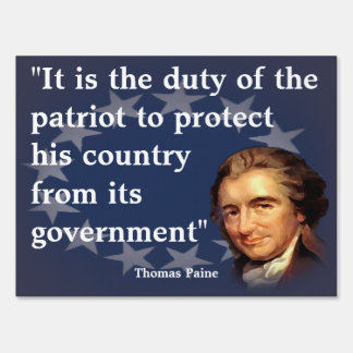 Thomas Paine Quote on The Duty of the Patriot Sign