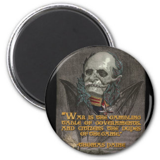 Thomas Paine Quote on War & Governments Magnet