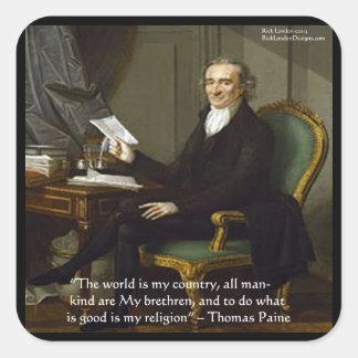 """Thomas Paine regalos y tarjetas de la cita de """"mis Pegatina Cuadrada"""