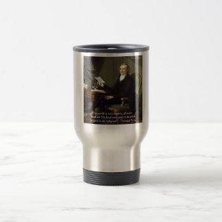 "Thomas Paine regalos y tarjetas de la cita de ""mis Taza De Viaje"