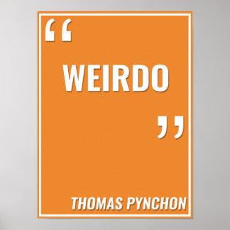 """Thomas Pynchon – """"Weirdo"""" Poster"""