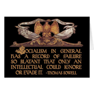 Thomas Sowell Quote on Socialism Card