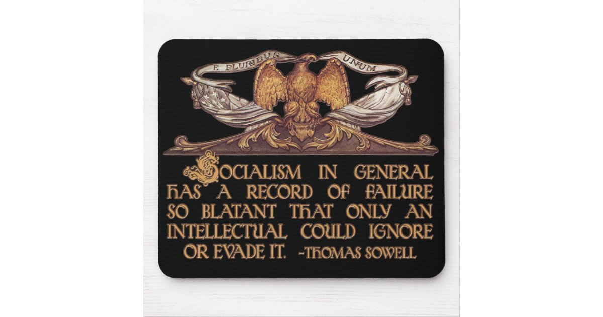 Thomas Sowell Quote On Socialism Mouse Pad Zazzle Com