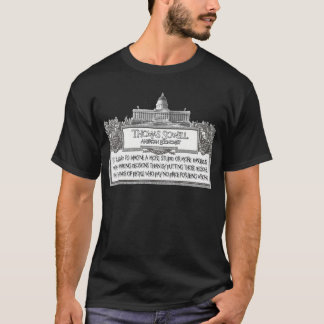 Thomas Sowell Quote: Stupid or Dangerous Decisions T-Shirt