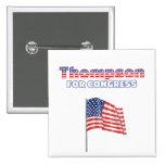 Thompson for Congress Patriotic American Flag Desi Button