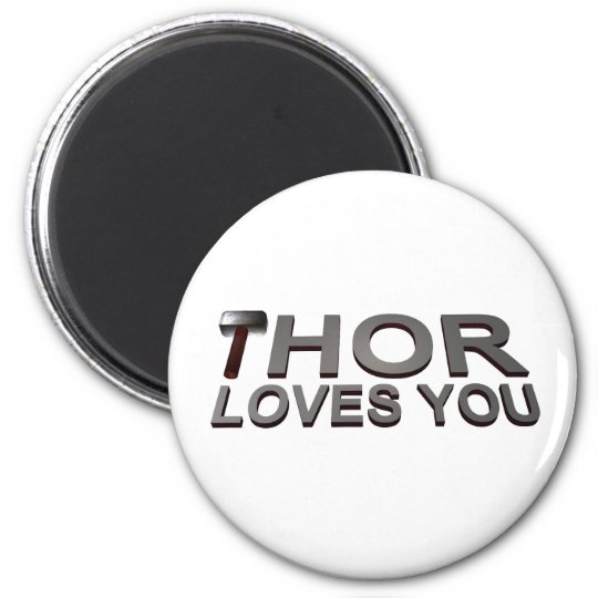 THOR LOVES YOU MAGNET