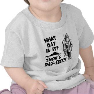 Thor s Day-eee T-shirt