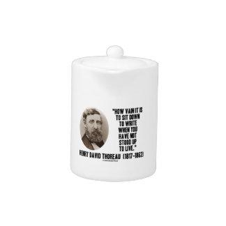 Thoreau cómo es inútil siéntese para escribir no