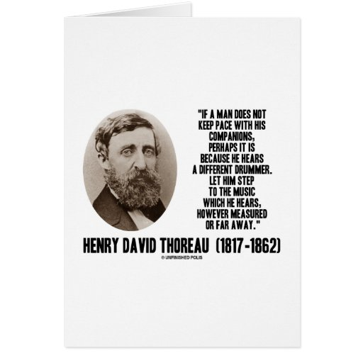 Thoreau Different Drummer Step To The Music Card