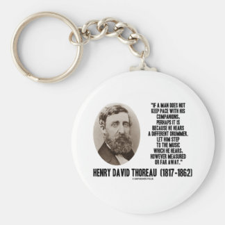 Thoreau Different Drummer Step To The Music Keychains