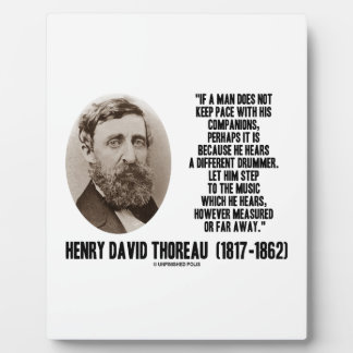 Thoreau Different Drummer Step To The Music Plaque