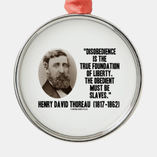 Thoreau Disobedience True Foundation Of Liberty Ornament