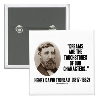 Thoreau Dreams Are Touchstones Of Our Characters 2 Inch Square Button