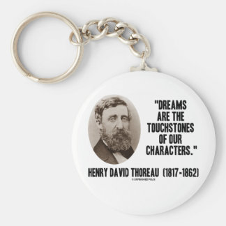 Thoreau Dreams Are Touchstones Of Our Characters Key Chains
