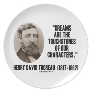 Thoreau Dreams Are Touchstones Of Our Characters Plates