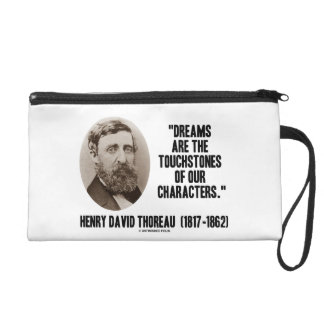 Thoreau Dreams Are Touchstones Of Our Characters Wristlet