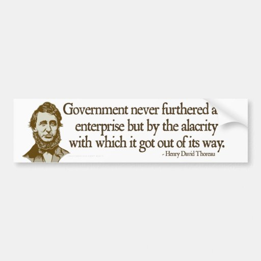 the government vs thoreau Civil government and higher law in civil disobedience, thoreau's basic premise is that a higher law than civil law demands the obedience of the individual huma.