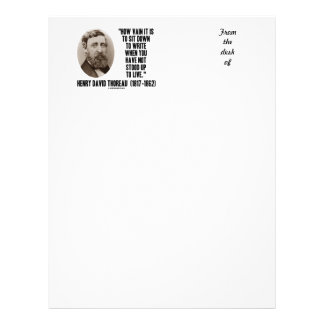 Thoreau How Vain Sit Down To Write Not Stood Up Customized Letterhead