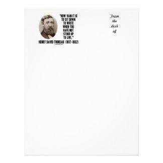 Thoreau How Vain Sit Down To Write Not Stood Up Letterhead