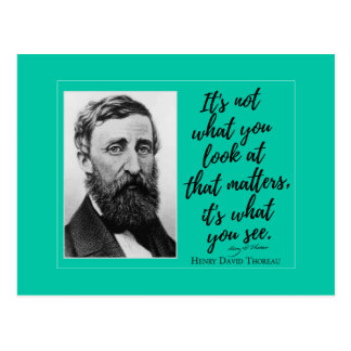 Thoreau 'It's what you see' Inspirational Quote Postcard