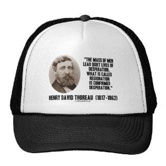 Thoreau Lead Quiet Lives Desperation Resignation Trucker Hat