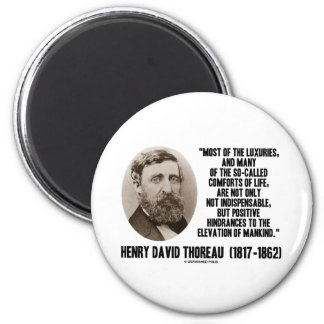 Thoreau Luxuries So-Called Comforts Of Life Quote Fridge Magnets
