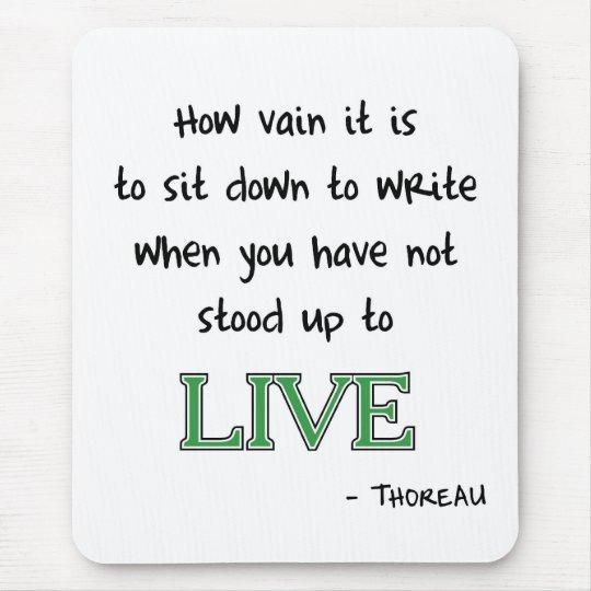 Thoreau on Writing Mouse Pad