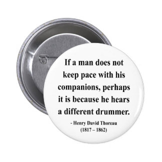 Thoreau Quote 4a 2 Inch Round Button