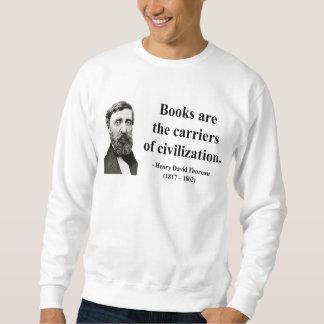 Thoreau Quote 9b Sweatshirt