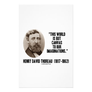Thoreau World But Canvas To Our Imaginations Stationery