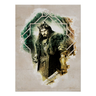 THORIN OAKENSHIELD™ - Rey Under The Mountain Póster