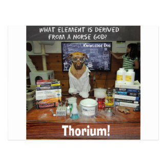 Thorium Thor God of Thunder Knowledge Dog Postcard