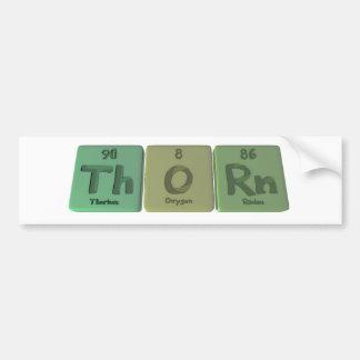 Thorn-Th-O-Rn-Thorium-Oxygen-Radon.png Bumper Sticker