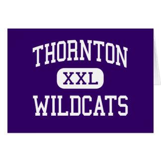 Thornton - gatos monteses - alto - Harvey Illinois Tarjeta De Felicitación