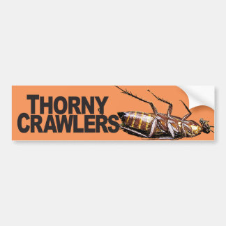 Thorny Crawlers - Bumper Sticker