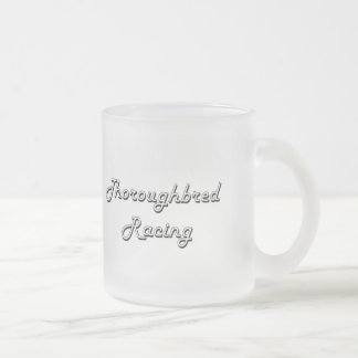 Thoroughbred Racing Classic Retro Design 10 Oz Frosted Glass Coffee Mug